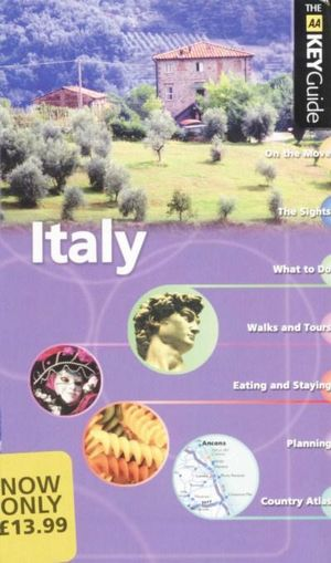 AA Key Guide Italy - AA Publishing