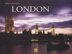 Impressions of London : AA  - AA Publishing