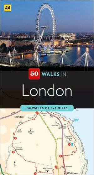 AA 50 Walks in London - AA Publishing