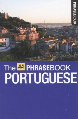 AA Phrasebook Pocket Portuguese - AA Publishing