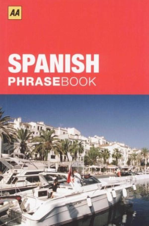 AA Phrasebook Pocket Spanish - AA Publishing