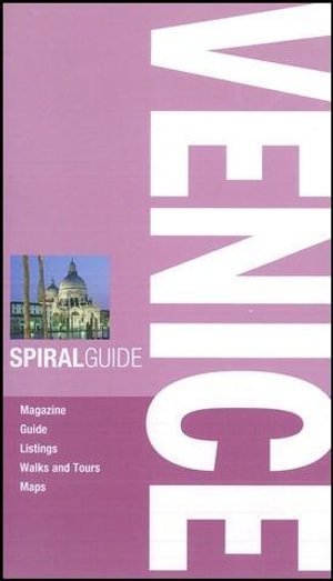 AA Spiral Guide : Venice : AA Spiral Guides - AA Publishing