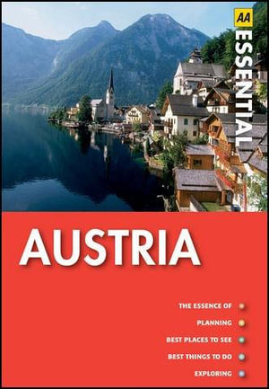 AA Essential Guide Austria : AA Essential Guide - AA Publishing