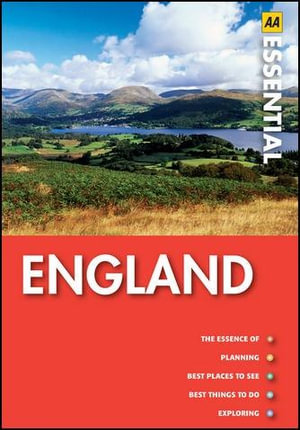 AA Essential Guide England : AA Essential Guide - AA Publishing
