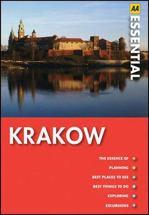 AA Essential Guide Krakow : AA Essential Guide - AA Publishing