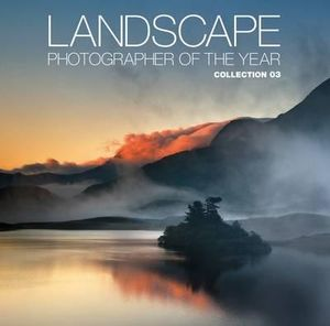 Landscape Photographer of the Year : Collection 3 - AA Publishing