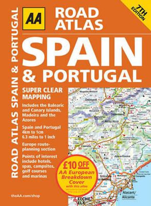 AA Road Atlas Spain & Portugal 2011 : AA Spain & Portugal Road Atlas - AA Publishing