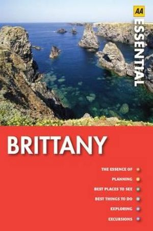 AA Essential Travel Guide Brittany  - AA Publishing