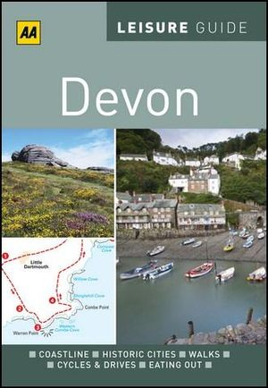AA Leisure Guide Devon : AA Leisure Guides - AA Publishing