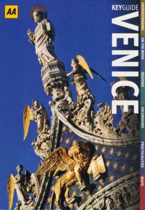 AA Key Guide Venice : AA Key Guides - AA Publishing