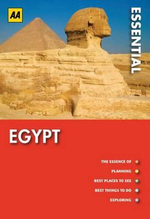 AA Essential Travel Guide Egypt - AA Publishing