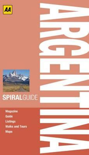 AA Spiral Guide Argentina - AA Publishing