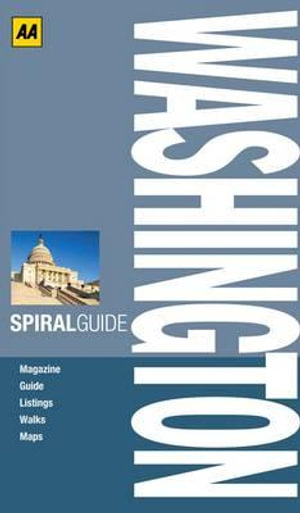 AA Spiral Guide : Washington : AA Spiral Guides - AA Publishing