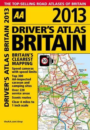 AA Driver's Atlas Britain 2013 - AA Publishing