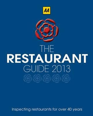 AA Restaurant Guide 2013 - AA Publishing