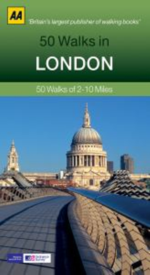 50 Walks in London : AA 50 Walks Series - Deborah King