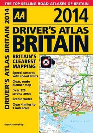 AA Driver's Atlas Britain 2014 - AA Publishing