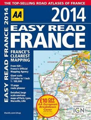 AA Easy Read France 2014 - AA Publishing