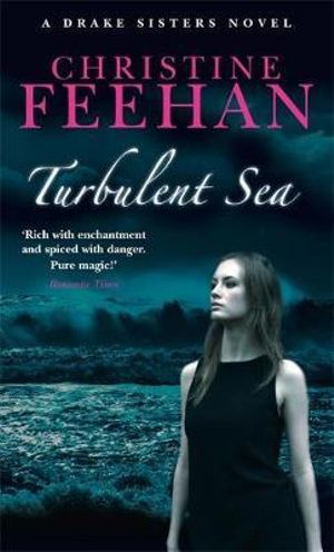 Turbulent Sea : Drake Sisters Series : Book 6 - Christine Feehan
