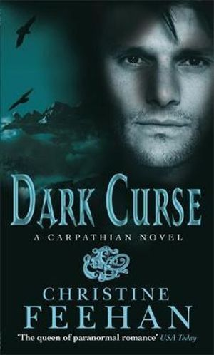 Dark Curse : Dark Series : Book 19 - Christine Feehan