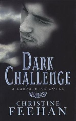 Dark Challenge : Dark Series : Book 5 - Christine Feehan