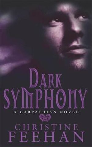 Dark Symphony : Dark Series : Book 10 - Christine Feehan