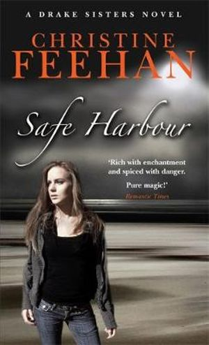 Safe Harbour : Drake Sisters Series : Book 5 - Christine Feehan