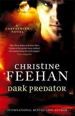 Dark Predator : 'dark' Carpathian - Christine Feehan