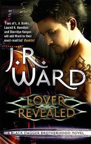 Lover Revealed :  Black Dagger Brotherhood : Book 4 - J. R. Ward