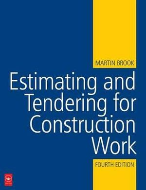 estimating and tendering for construction work martin brook pdf