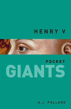 Henry V pocket GIANTS - A J Pollard