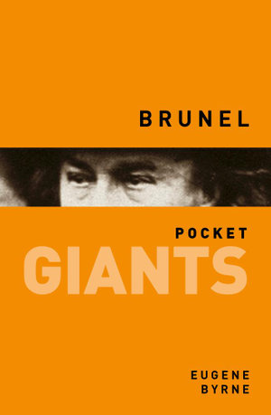 Brunel pocket GIANTS - Eugene Byrne