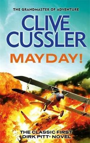Mayday! (aka The Mediterranean Caper) : Dirk Pitt Series : Book 2 - Clive Cussler