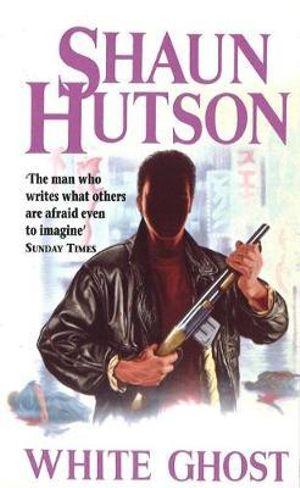 White Ghost - Shaun Hutson