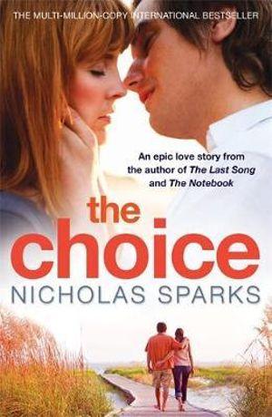 Choice - Nicholas Sparks