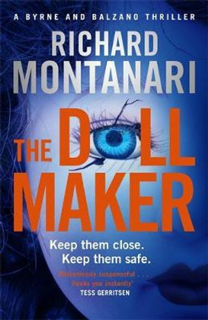 The Doll Maker : Byrne and Balzano - Richard Montanari