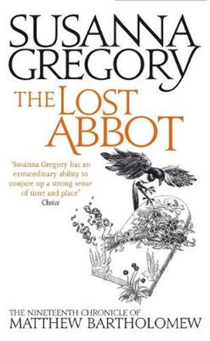 The Lost Abbot : The Nineteenth Chronicle of Matthew Bartholomew - Susanna Gregory