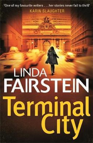 Terminal City : The Alexandra Cooper Series : Book 16 - Linda Fairstein