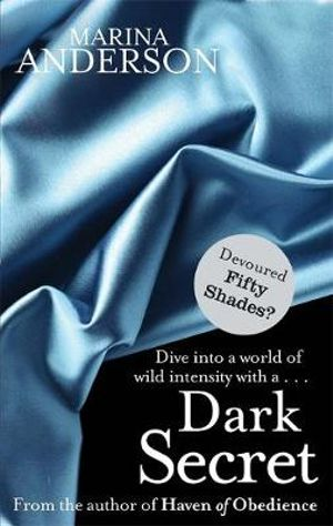 Dark Secret : Dive into a world of wild intensity with a... - Marina Anderson