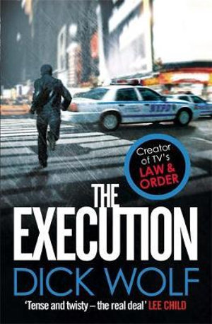 The Execution : NYPD Special Agent Jeremy Fisk Series : Book 2 - Dick Wolf