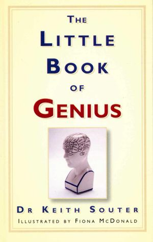 The Little Book of Genius : HISTORY PRESS - Dr. Keith Souter