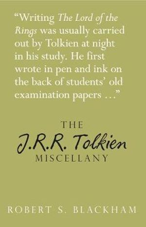 The J.R.R. Tolkien Miscellany - Robert Blackman