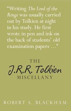 The J.R.R. Tolkien Miscellany : Miscellany (History Press) - Robert Blackman