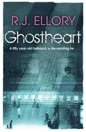 Ghostheart - R. J. Ellory