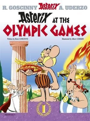 Asterix at the Olympic Games : Asterix Series : Book 12 - Rene Goscinny