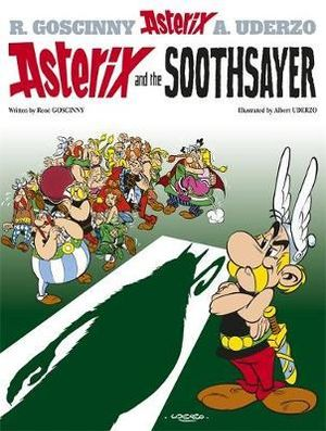 Asterix and the Soothsayer : Asterix Series : Book 19 - Rene Goscinny