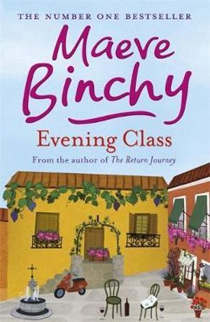 [PDF]Evening Class by Maeve Binchy Book Free Download (528 ...