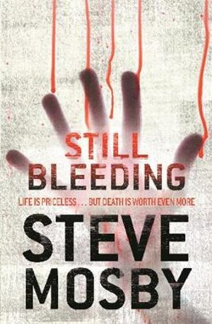 Still Bleeding - Steve Mosby