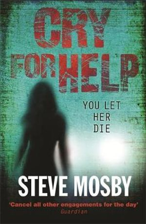 Cry for Help - Steve Mosby
