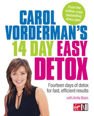 Carol Vorderman's 14 Day Easy Detox : Fourteen Days of Detox for Fast Efficient Results - Carol Vorderman